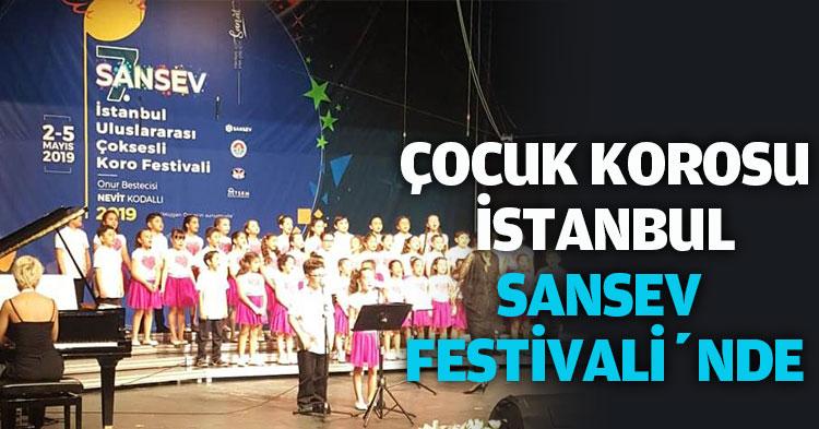 ÇOCUK KOROSU İSTANBUL  SANSEV FESTİVALİ'NDE